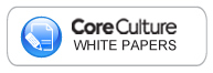 CoreCulture White Papers